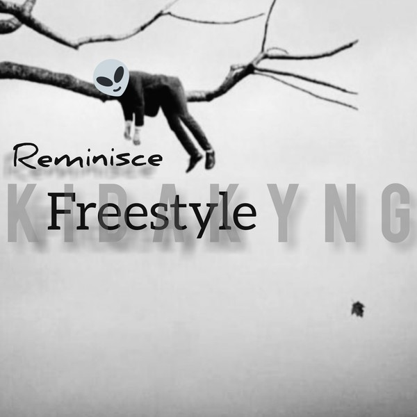 Reminisce (freestyle) Upload Your Music Free
