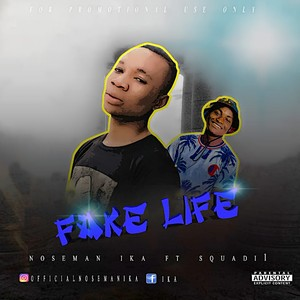 Fake life Upload Your Music Free