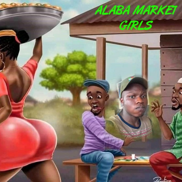 ALABA MARKET GIRLS Upload Your Music Free