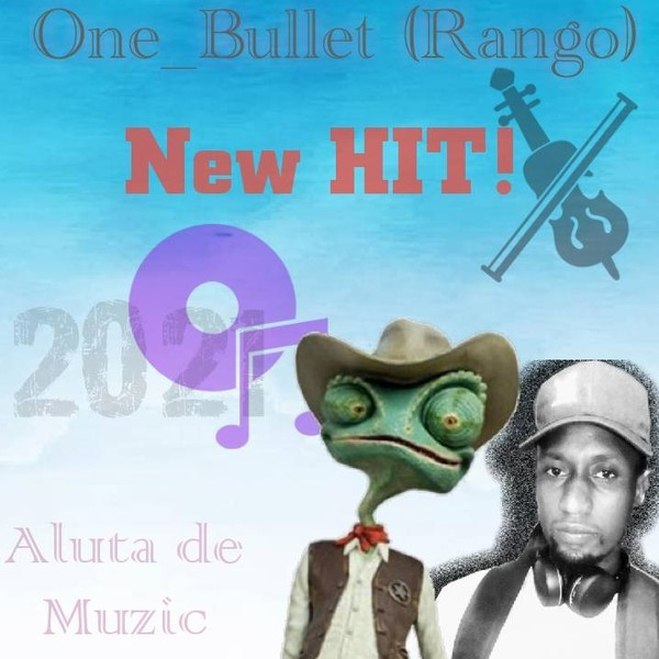 One Bullet ( Rango Vox) Upload Your Music Free