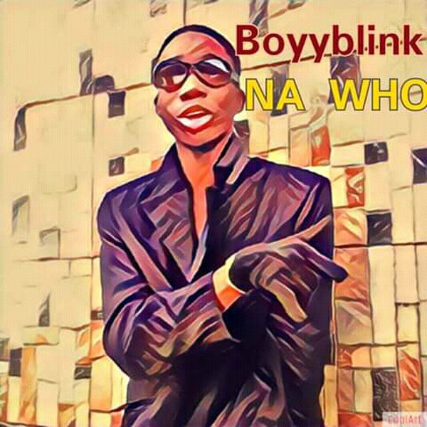 Na Who [Audio] Upload Your Music Free