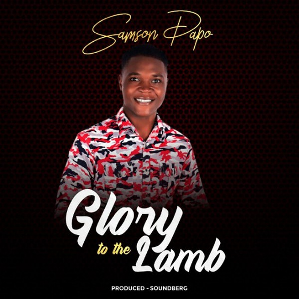 Glory To The Lamb Upload Your Music Free