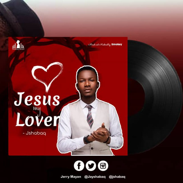 JESUS MY LOVER Upload Your Music Free