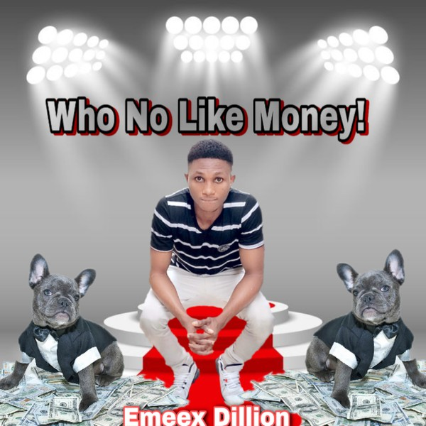 Who No Like Money! Upload Your Music Free