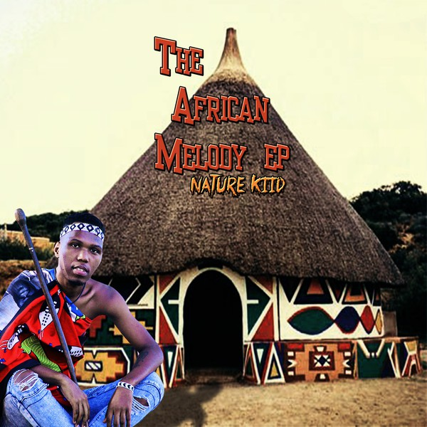 THE AFRICAN MELODY EP Upload Your Music Free
