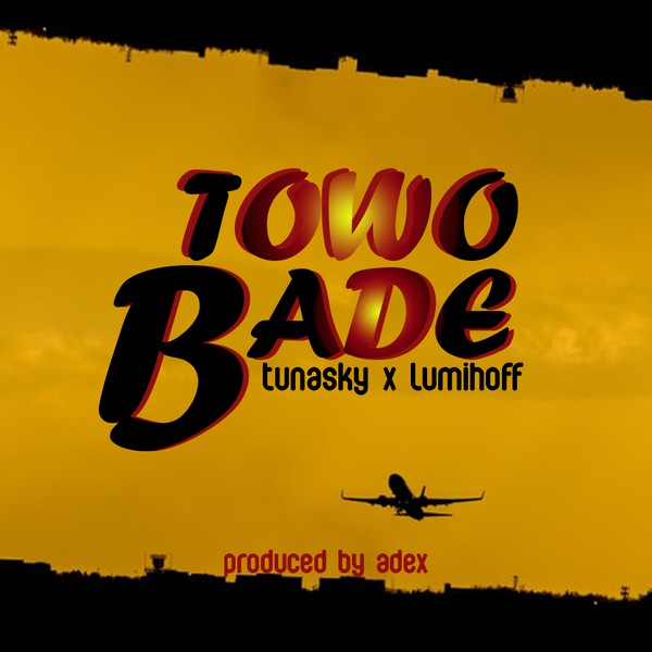 Towo Bade Upload Your Music Free