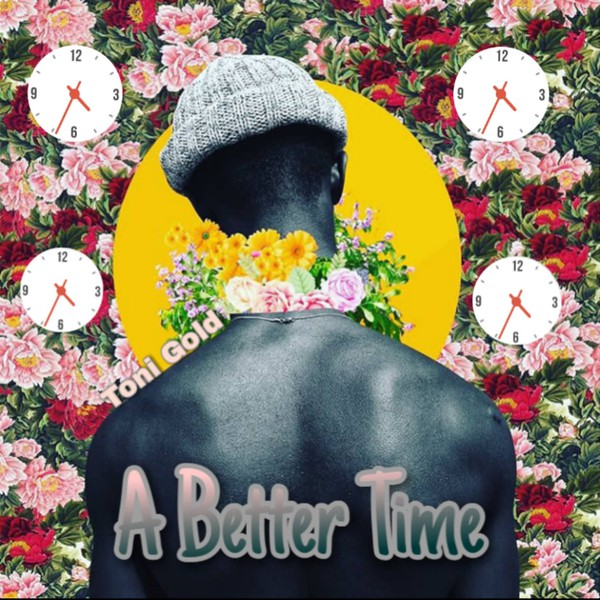 A Better Time Upload Your Music Free