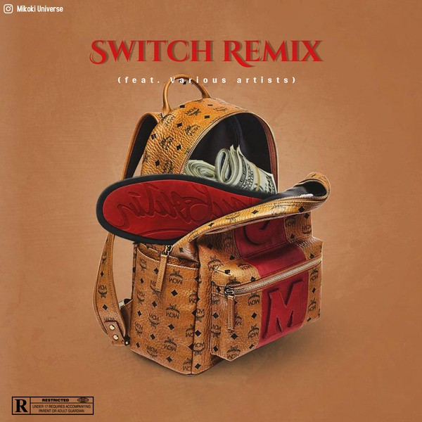 Switch Remix (feat. Various artists) Upload Your Music Free